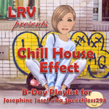 CHILL HOUSE EFFECT