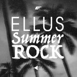 Ellus Summer Rock