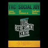 Lexus Blondin @ Social Joy / Total Refreshment Centre 16/12/17