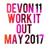 Devon Eleven - Work it Out - May 2017