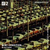 Mint Condition w/ Hotthobo - 18th February 2019