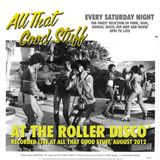 At The Roller Disco (Hudson live at ATGS - Aug '12)