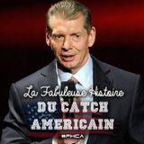 La Fabuleuse Histoire du Catch Américain - 027 Vince McMahon (Part II)