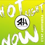 Hot Right Now - February 2K13