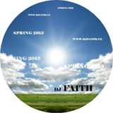 Dj Faith - Spring 2013
