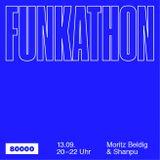 Funkathon Nr. 15 w/ Moritz Beldig & Shanpu