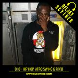 010 - Hip Hop, Afroswing & R&B By DJ Scyther