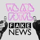 We Are FSTVL DJ COMP - FAKE NEWS