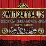 Swingamajig Episode 3 Mix by Cat In The Hat