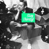 Stay Thirsty Episode 27