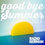 RadioKerman - Good Bye Summer 2013 - Indie Session