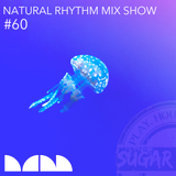 Natural Rhythm Mix Show #60, September 9, 2017