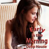 Ivanoff's Early In The Morning Deep House Sessions Best of 2015