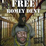 Free Romey Dent (The Mixtape)