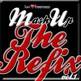 Luvfreeness MASH UP THE REFIX Vol.1