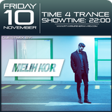 Time4Trance #090 10 nov 2017 hour 2 guestmix by Melih Kor