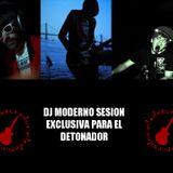 "Dj Moderno ""Sesion para ""El Detonador"""