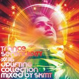 Trance Serendipity #16 Uplifting Collection