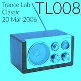TLC008 - Trance Lab Classic 20 March 2006