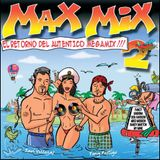 MAX MIX THE RETURN VOL. 2 BY TONY POSTIGO & JAVI VILLEGAS
