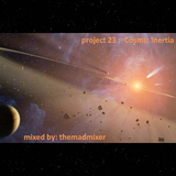 project 23 - Cosmic Inertia