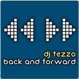 DJ Tezzo - Back and Forward 002