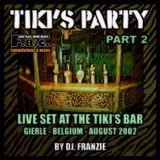 Tiki's Party # 2