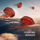 Floating Mirages