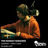 DJ BobaFatt - The Sunday Scenario 25 - ITCH FM (09-MAR-2014)