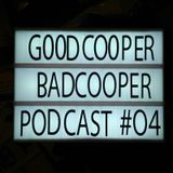 GOODCOOPER BADCOOPER Podcast #04 - Thee Oh Sees, Melt Yourself Down, ET Explore Me, Von Spar