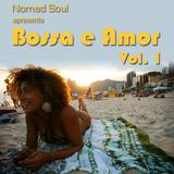 Bossa e Amor Vol. 1