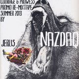 jErUs NaZdAq ~ CouragGe & Prowess Promo rE-Mixtape * Summer 2013