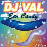 Ear Candy DJ VAL (Circa 2003)