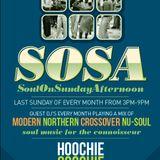 Soul On Sunday Afternoon(SOSA) @ Hoochie Coochie Newcastle upon Tyne