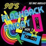 90's Flashback Friday's Vol 1