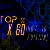 Top50 x 60 [Nov16 Edition]