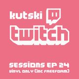 Kutski Twitch Sessions Ep24 (Vinyl Only)