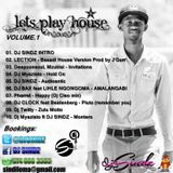 Lets Play House_Volume 1_ Mixed By_ DJ SINDZ