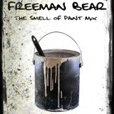 Freeman Bear - The Smell Of Paint '08