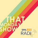 That Monday Show - WE'RE BACK!! (19th October, 2015)