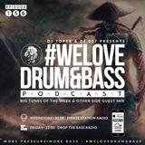 DJ Toper & DJ 007 Presents #WeLoveDrum&Bass Podcast #156 & Other Side Guest Mix