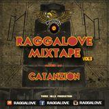 RAGGALOVE MIXTAPE vol.3 - CATANZION
