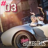 #3 Deine Homegirls - Podcast