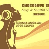 Chocolate Soul presents: Sexy & Soulful Vol. 3 *mixed by dj smoove*