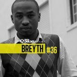100% DJ - PODCAST - #36 - BREYTH