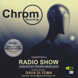 Chrom Recordings Radio Show - Hosted by Pedro Mercado - Chapter 4 - Guest Mix by Dava Di Toma
