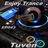Tuvén - Enjoy Trance #043