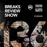 BRS136 - Yreane & Burjuy - BRS136 Breaks Review Show @ BBZRS (27 Jun 2018)