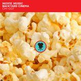 CM—007: Backyard Cinema: Movie Music