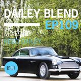 Dailey Blend Podcast - EP 109